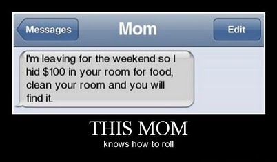 Mom knows best...